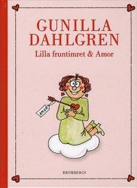 bokomslag Lilla fruntimret & Amor