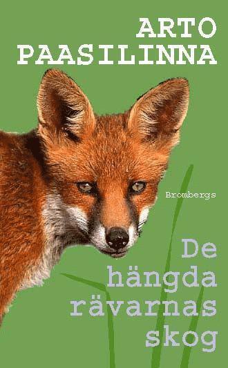 bokomslag De hängda rävarnas skog