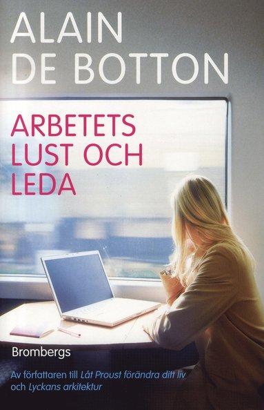 bokomslag Arbetets lust och leda