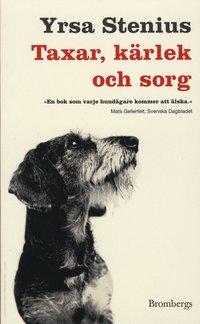 bokomslag Taxar, kärlek och sorg