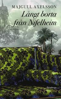 bokomslag Långt borta från Nifelheim