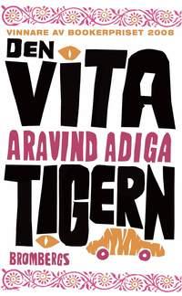 bokomslag Den vita tigern