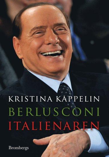bokomslag Berlusconi : italienaren