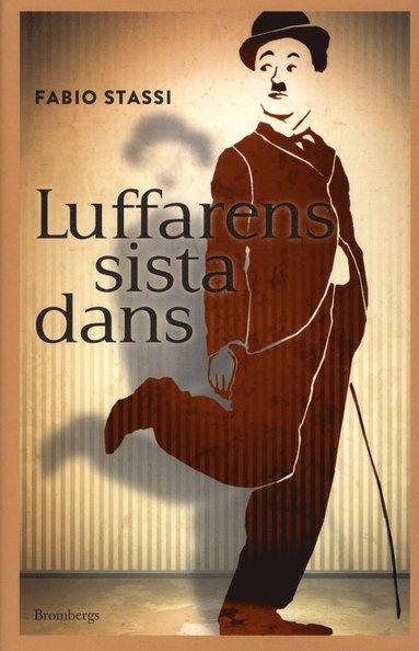 bokomslag Luffarens sista dans