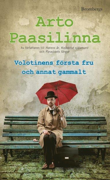 bokomslag Volotinens första fru och annat gammalt