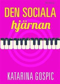 bokomslag Den sociala hjärnan