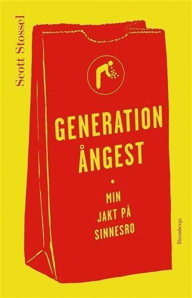 bokomslag Generation ångest : Min jakt på sinnesro