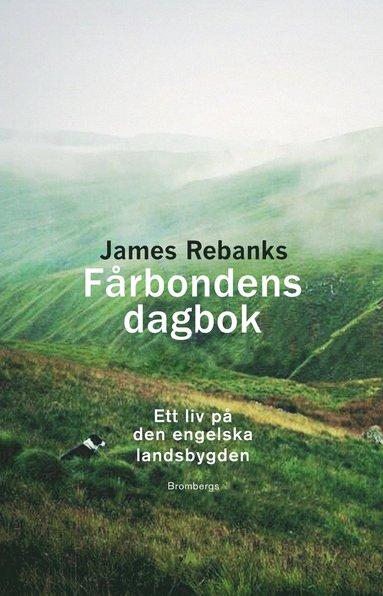 bokomslag Fårbondens dagbok : ett liv på den engelska landsbygden