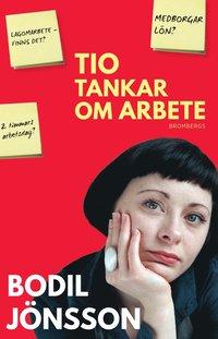 bokomslag Tio tankar om arbete