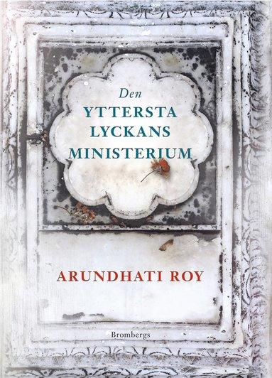 bokomslag Den yttersta lyckans ministerium