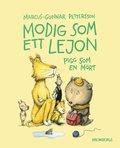 bokomslag Modig som ett lejon, pigg som en mört