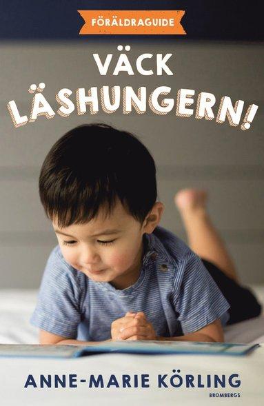 bokomslag Väck läshungern