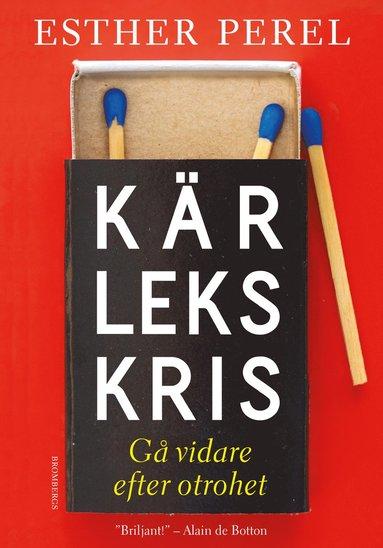 bokomslag Kärlekskris : gå vidare efter otrohet