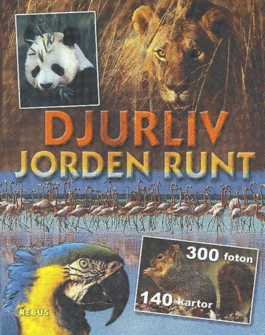 bokomslag Djurliv jorden runt