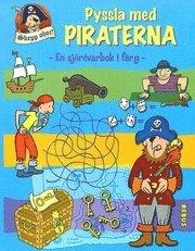 bokomslag Pyssla med piraterna En sjörövarbok i färg