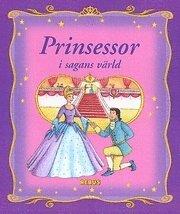 bokomslag Prinsessor i sagans värld