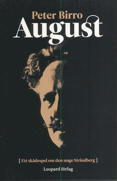 bokomslag August : ett skådespel om den unge Strindberg