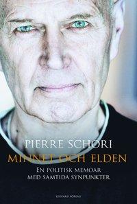 bokomslag Minnet och elden : en politisk memoar med samtida synpunkter