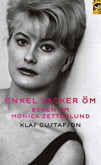 bokomslag Enkel, vacker, öm : boken om Monica Zetterlund