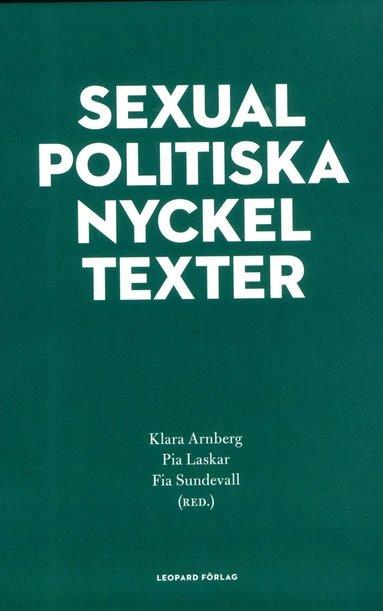 bokomslag Sexualpolitiska nyckeltexter