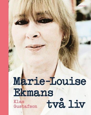 bokomslag Marie-Louise Ekmans två liv