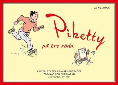 bokomslag Piketty på tre röda
