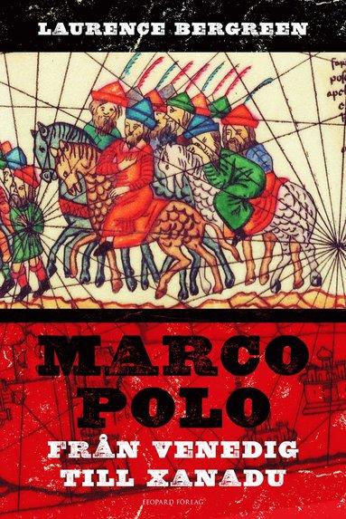 bokomslag Marco Polo : från Venedig till Xanadu