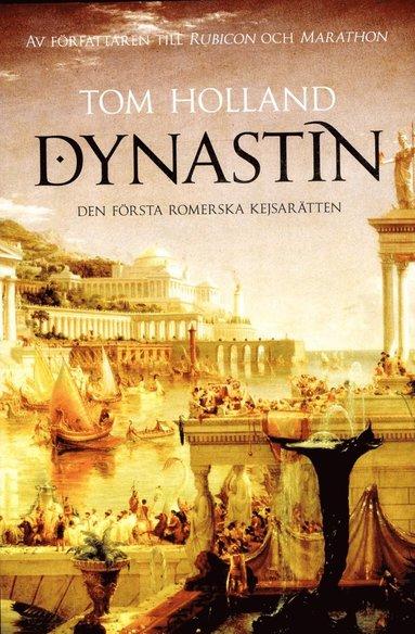 bokomslag Dynastin: Den första romerska kejsarätten
