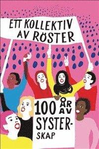 bokomslag Ett kollektiv av röster : 100 år av systerskap