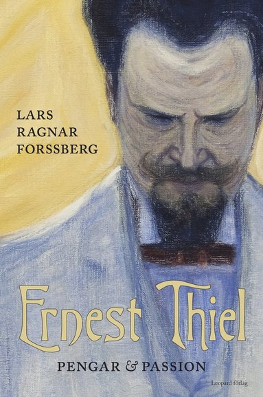 bokomslag Ernest Thiel : pengar och passion