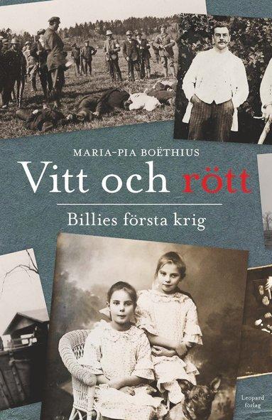 bokomslag Vitt och rött : Billies första krig