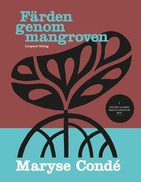 bokomslag Färden genom mangroven