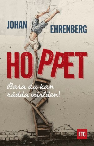 bokomslag Hoppet - en bok om hur enkelt du räddar världen