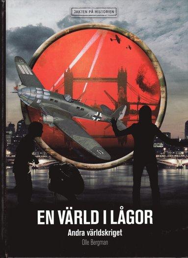 bokomslag En värld i lågor : andra världskriget