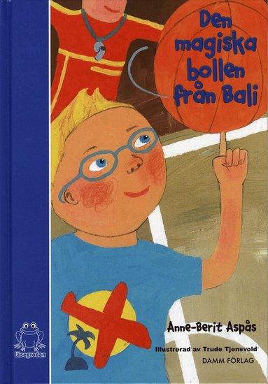 bokomslag Den magiska bollen från Bali