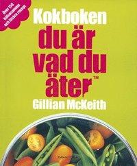 bokomslag Du är vad du äter : kokboken