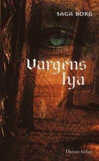 bokomslag Vargens lya