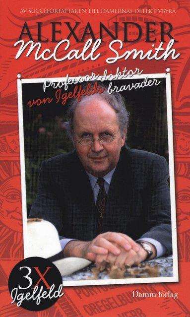 bokomslag Professor doktor von Igelfelds bravader