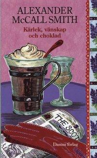 bokomslag Kärlek, vänskap och choklad