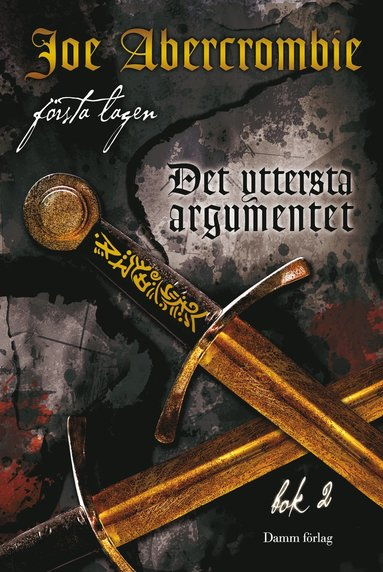 bokomslag Första lagen 3 - Det yttersta argumentet, bok 2