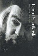 bokomslag Pentti Saarikoski. Åren 1966-1983