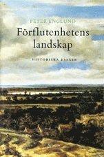 bokomslag Förflutenhetens landskap : historiska essäer