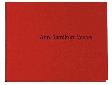 bokomslag Ann Hamilton. Lignum