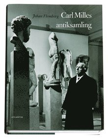 bokomslag Carl Milles antiksamling