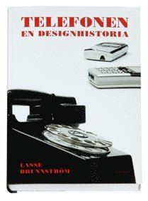 bokomslag Telefonen : en designhistoria