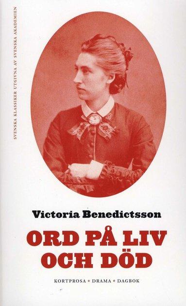 bokomslag Ord på liv och död. D. 1 och II : Kortprosa - Drama - Dagbok