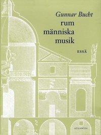 bokomslag Rum människa musik : essä
