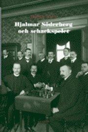 bokomslag Hjalmar Söderberg och schackspelet