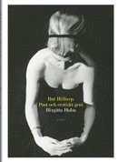 bokomslag Rut Hillarp : poet och erotiskt geni