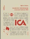 bokomslag Hakon Swenson : mannen bakom ICA
